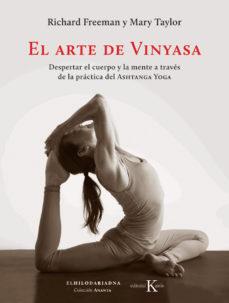 El arte de Vinyasa, de Richard Freeman y Mary Taylor