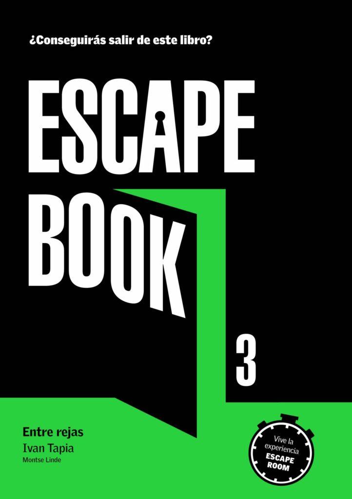 Escape book 3: entre rejas, de Iván Tapia