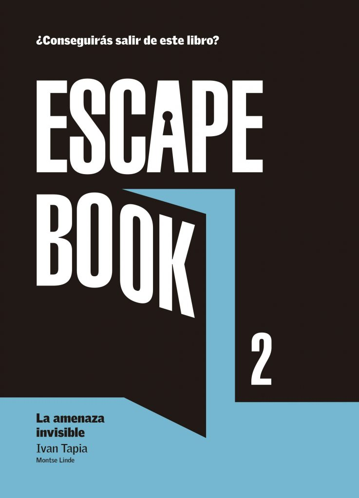Escape Book 2: la amenaza invisible, de Iván Tapia