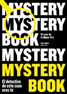 Mystery book: el caso de la mujer pez, de Iván Tapia