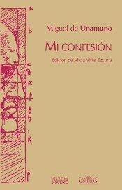 Mi confesión-Miguel de Unamuno