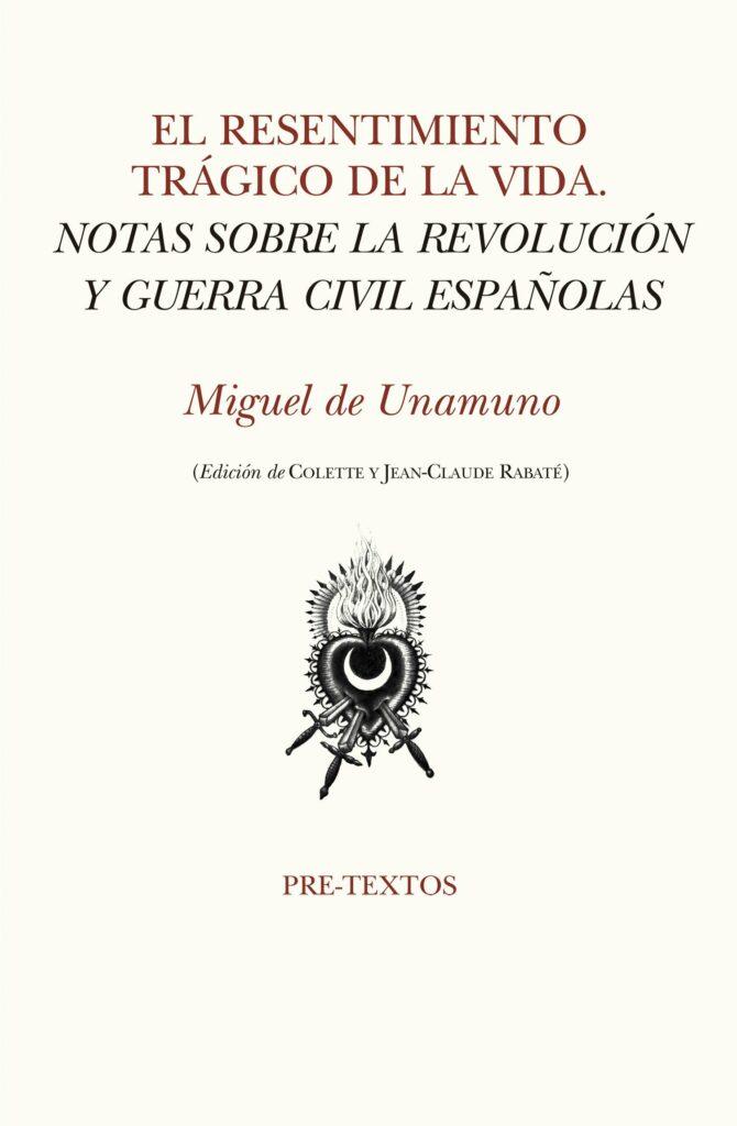 El resentimiento trágico de la vida-Miguel de Unamuno